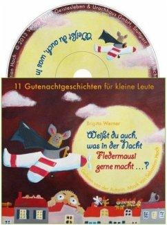 Weißt du auch, was in der Nacht Fledermausi gerne macht?, 1 Audio-CD - Werner, Brigitte