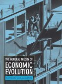 The General Theory of Economic Evolution (eBook, ePUB)