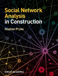 Social Network Analysis in Construction (eBook, PDF) - Pryke, Stephen
