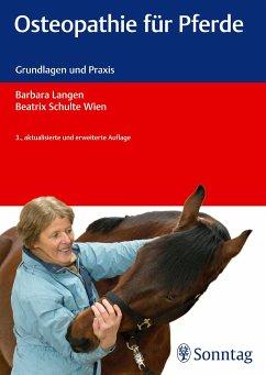 Osteopathie für Pferde - Langen, Barbara;Schulte Wien, Beatrix