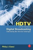 HDTV and the Transition to Digital Broadcasting (eBook, ePUB)