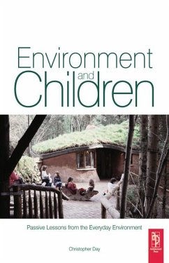 Environment and Children (eBook, PDF) - Day, Christopher; Midbjer, Anita