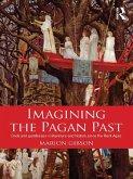 Imagining the Pagan Past (eBook, ePUB)