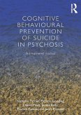 Cognitive Behavioural Prevention of Suicide in Psychosis (eBook, PDF)