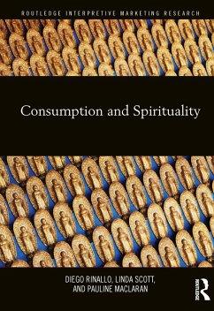Consumption and Spirituality (eBook, ePUB)