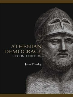 Athenian Democracy (eBook, ePUB) - Thorley, John