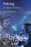Policing: A short history (eBook, ePUB)