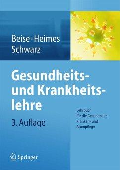 Gesundheits- und Krankheitslehre - Beise, Uwe;Heimes, Silke;Schwarz, Werner