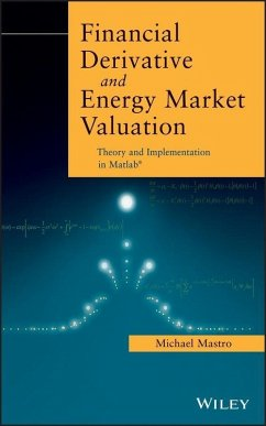 Financial Derivative and Energy Market Valuation (eBook, PDF) - Mastro, Michael