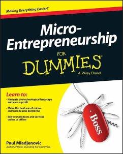 Micro-Entrepreneurship For Dummies (eBook, ePUB) - Mladjenovic, Paul