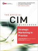 CIM Coursebook 07/08 Strategic Marketing in Practice (eBook, PDF)