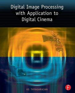 Digital Image Processing with Application to Digital Cinema (eBook, ePUB) - Thyagarajan, Ks