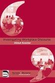 Investigating Workplace Discourse (eBook, ePUB)