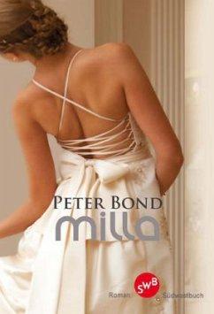 Milla - Bond, Peter