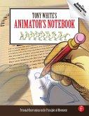Tony White's Animator's Notebook (eBook, PDF)