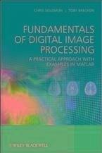Fundamentals of Digital Image Processing (eBook, ePUB) - Solomon, Chris; Breckon, Toby