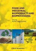 Food and Industrial Bioproducts and Bioprocessing (eBook, PDF)