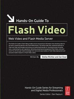 Hands-On Guide to Flash Video (eBook, ePUB) - Richter, Stefan; Ozer, Jan