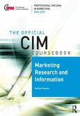 CIM Coursebook 08/09 Marketing Research and Information (eBook, ePUB)