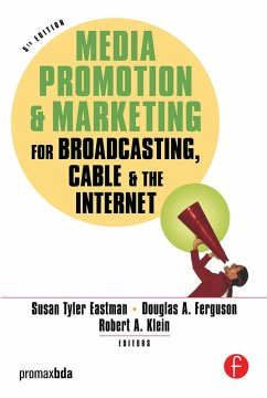 Media Promotion & Marketing for Broadcasting, Cable & the Internet (eBook, PDF)