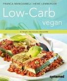 Low-Carb vegan.