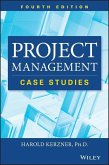 Project Management Case Studies, Fourth Edition (eBook, PDF)