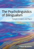 The Psycholinguistics of Bilingualism (eBook, PDF)