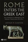 Rome Enters the Greek East (eBook, ePUB)