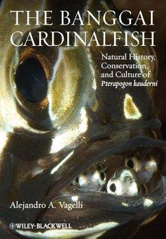 The Banggai Cardinalfish (eBook, PDF) - Vagelli, Alejandro A.