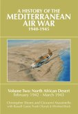 A History of the Mediterranean Air War, 1940-1945, Volume 2: North African Desert, February 1942 - March 1943