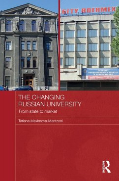 The Changing Russian University (eBook, ePUB) - Maximova-Mentzoni, Tatiana