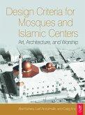 Design Criteria for Mosques and Islamic Centres (eBook, PDF)