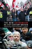 The New Extremism in 21st Century Britain (eBook, ePUB)