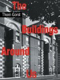 The Buildings Around Us (eBook, PDF)