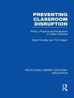 Preventing Classroom Disruption (RLE Edu O) (eB...