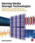 Moving Media Storage Technologies (eBook, ePUB)