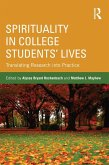 Spirituality in College Students' Lives (eBook, ePUB)