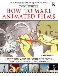 How to Make Animated Films (eBook, PDF) - White, Tony