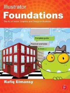 Illustrator Foundations (eBook, PDF) - Elmansy, Rafiq