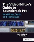 The Video Editor's Guide to Soundtrack Pro (eBook, ePUB)
