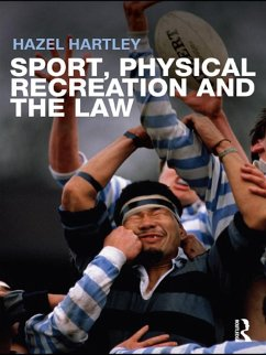 Sport, Physical Recreation and the Law (eBook, ePUB) - Hartley, Hazel