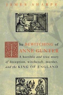 The Bewitching of Anne Gunter (eBook, ePUB) - Sharpe, James