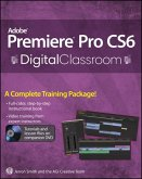 Premiere Pro CS6 Digital Classroom (eBook, ePUB)
