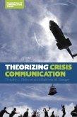 Theorizing Crisis Communication (eBook, ePUB)