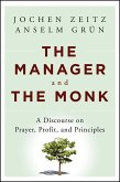The Manager and the Monk (eBook, ePUB)