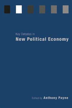 Key Debates in New Political Economy (eBook, ePUB)