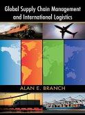Global Supply Chain Management and International Logistics (eBook, ePUB)