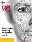CIM Coursebook 08/09 Assessing the Marketing Environment (eBook, ePUB)