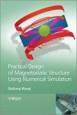 Practical Design of Magnetostatic Structure Using Numerical Simulation (eBook, ePUB)