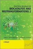 Practical Methods for Biocatalysis and Biotransformations 2 (eBook, PDF)